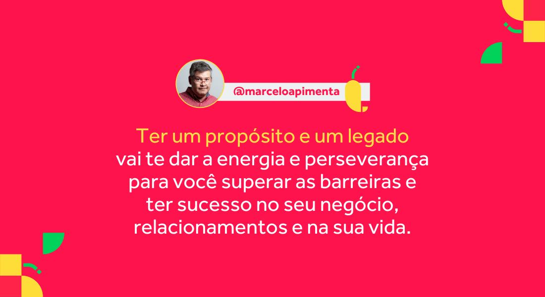 legado - o que e - Marcelo Pimenta - Mentalidades