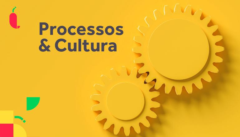 Processos & Cultura