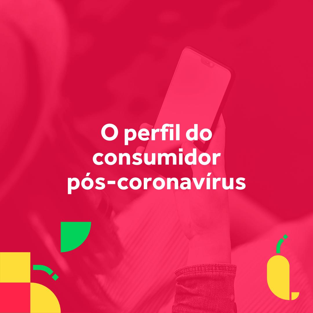 Palestra O perfil do consumidor pos-coronavirus