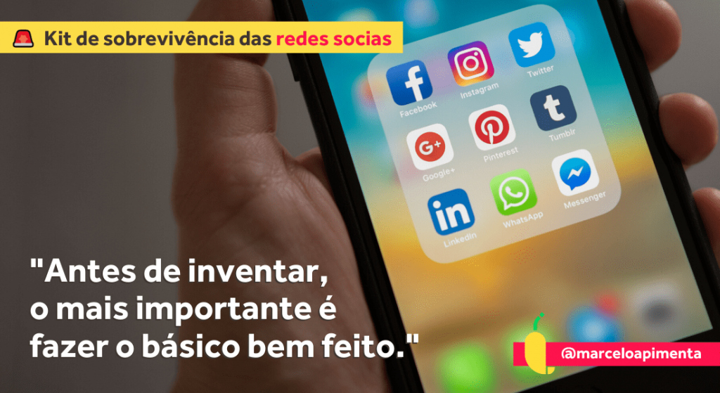 Kit de sobrevivência das redes sociais