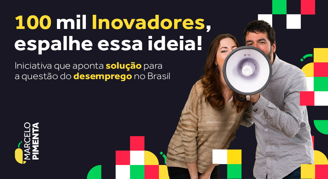 100 mil inovadores