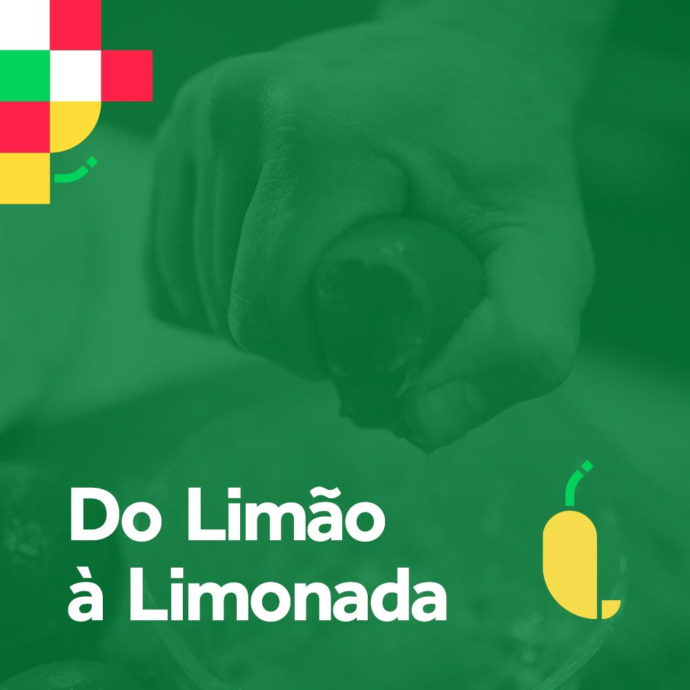 DO-LIMÃO-A-LIMONADA